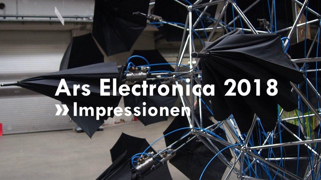 Impressionen von der Ars Electronica 2018