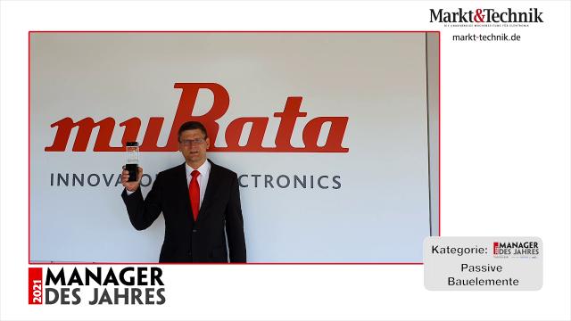 Markt&Technik »Manager des Jahres 2021« in der Kategorie Passive Bauelemente: Rüdiger Scheel, Sales Director Automotive bei Murata Electroncis Europe. #mdj2021