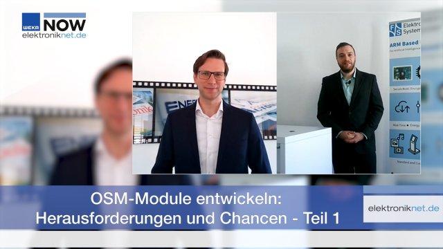 Im Zuge der Online-Themenwoche »Embedded-Systeme« der Markt&Technik spreche ich mit Moritz Weber, Produktmanager bei F&S Elektronik Systeme, über OSM-Module.  Bislang beschäftigen sich lediglich wenige Firmen mit dem Entwickeln der kompakten Auflötmodule, die jüngst von der SGET spezifiziert wurden. So gibt es einige Besonderheiten, auf die Unternehmen achten müssen, wie Sie im ersten Teil des Videos erfahren werden.  Sieht man von ihnen ab, ergeben sich jedoch reichlich Chancen, um neue Geschäftsfelder am Embedded-Markt zu erschließen. Der zweite Teil des Interviews folgt im Laufe der Themenwoche.