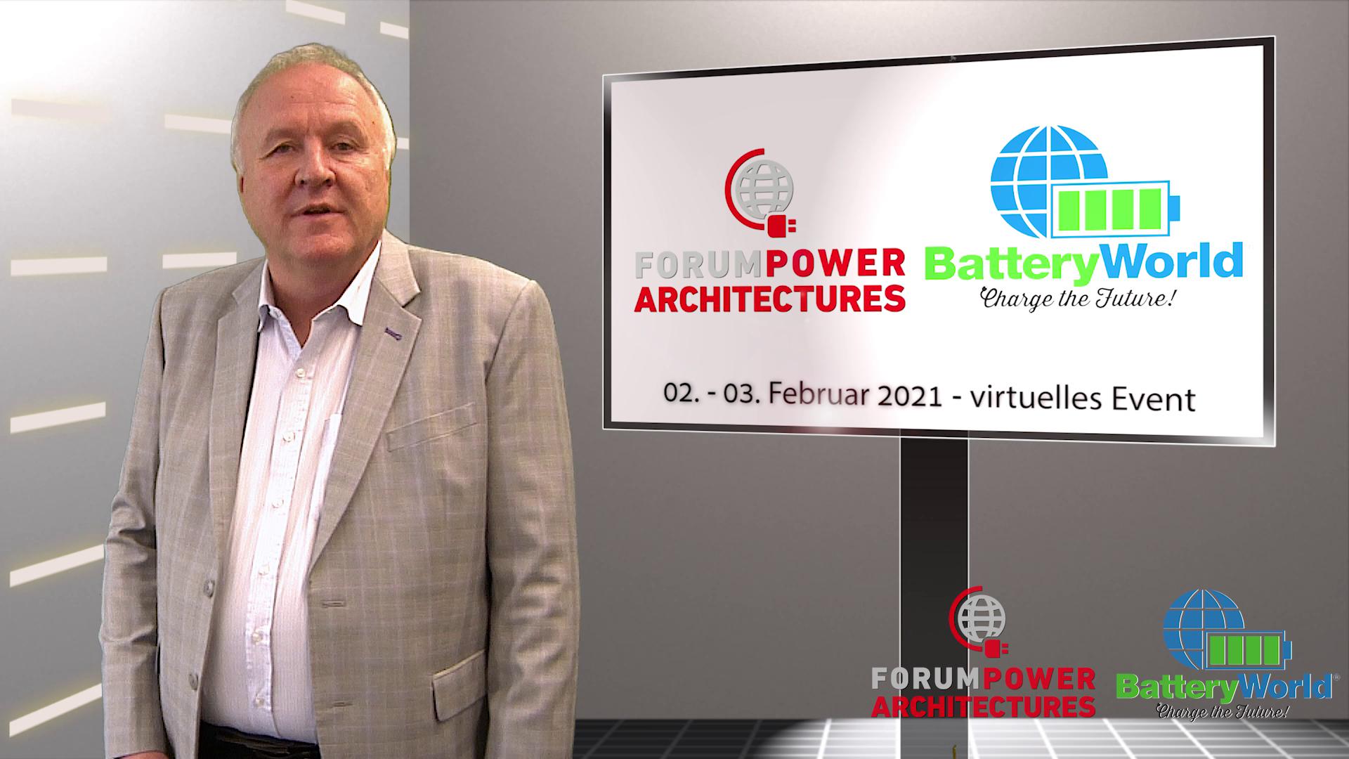 Ausblick auf die BatteryWorld und das Forum Power Architectures 2021