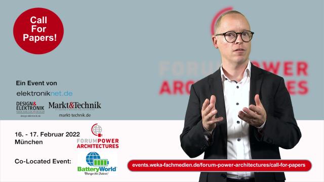 Am 16. und 17. Februar 2022 findet das dritte Forum Power Architectures – co-located mit der BatteryWorld – in München statt. Wenn Sie bei dieser Präsenzveranstaltung als Referent dabei sein wollen – der Call for Papers läuft bis zum 17. September 2021: https://events.weka-fachmedien.de/forum-power-architectures/call-for-papers/